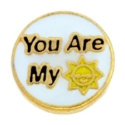 You are My Sunshine Charm For Lockets