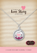 LOVE NEVER ENDS Forever In My Heart Pre-Designed Locket
